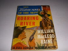 The Western Novel of the Month #10, 1934, Roaring River by Raine, High Grade!