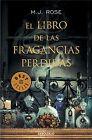 El libro de las fragancias perdidas. ENVÍO URGENTE (ESPAÑA)