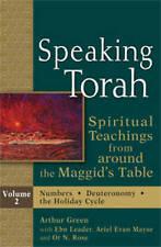 Speaking Torah, Volume 2: Spiritual Teachings from Around the Maggid's Table by Ebn D. Leader, Or N. Rose, Arthur Green, Ariel Evan Mayse (Hardback, 2013)