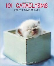 B009OC2CUQ 101 Cataclysms: For the Love of Cats by Hale, Rachael published by E