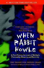 When Rabbit Howls: A First-Person Account of Multiple Personality, Memory, and R