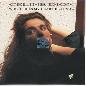 """Celine Dion Where Does My Heart Beat Now 45t 7"""""""