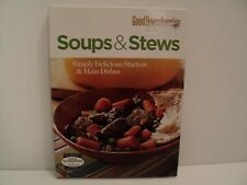Good Housekeeping Soups & Stews (2007) Simply Delicious Starters & Main Dishes