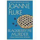 Hannah Swensen Mystery Ser.: Blackberry Pie Murder by Joanne Fluke (2014, Hardcover)