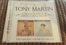 Tony Martin - Go South Young Man/Dream A Little Dream (2004)