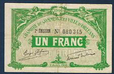 FRANCE - 1 FRANC - ORLÉANS - Pirot n° 6. du 2 avril 1916. en TTB  n° 080345