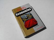 Economies , Savoir sauvegarder et faire fructifier , G. De Corbie 1969  Livre