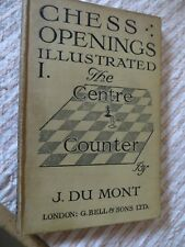 """1919 CHESS BOOK - """"THE CENTRE COUNTER"""" OPENING"""