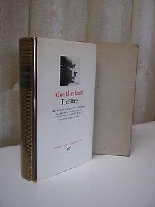 LA PLEIADE / MONTHERLANT Théâtre  1958