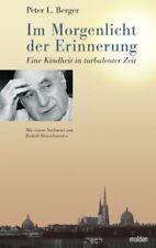 Im Morgenlicht der Erinnerung von Peter Berger (2008, Gebunden)