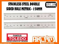 TOLEDO 150MSE - STAINLESS STEEL DOUBLE SIDED RULE METRIC - 150MM - NUMERICAL