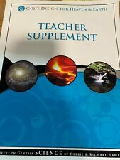 God's Design for Heaven & Earth Teacher Supplement by Debbie & Richard Lawrence