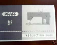 PFAFF MODEL 92 SEWING MACHINE INSTRUCTION MANUAL