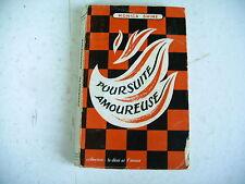curiosa littérature érotique POURSUITE AMOUREUSE Monica Shine 1954