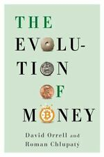 The Evolution of Money by David Orrell and Roman Chlupatý (2016, Hardcover)
