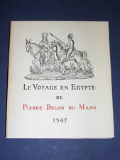 Egyptologie voyage en Egypte de Belon du Mans 1547