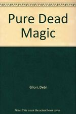Pure Dead Magic,Debi Gliori- 9780552552509