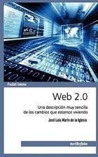 Web 2.0. Una descripción muy sencilla de los cambios que estamos viviendo