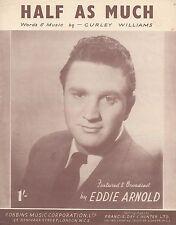 1951 sheet music: la moitié autant que diffusés par eddie arnold
