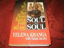 Soul to Soul The Story of a Black Russian American Family YELENA KHANGA HD SIGND