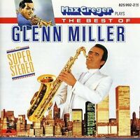 Max Greger Plays the best of Glenn Miller in super-stereo [CD]