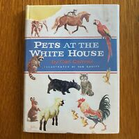 Pets at the White House  (1st Ed) (1959) by Carl Carmer GOOD COND. Mylar cover.