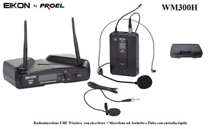 EIKON by PROEL WM300H UHF RADIOMICROFONO ARCHETTO + LAVALIER SISTEMA WIRELESS