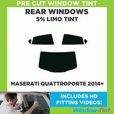 Pre Cut Window Tint - Maserati Quattroporte 2014+ - 5% Limo Rear