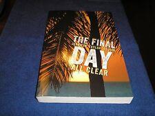 The Final Day All Clear by Jennifer Taylor Wojcik 2014
