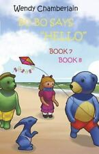 BO BO Says: BO BO Says Hello : Bo Bo and Friends Make a Kite and Bo Bo and...