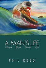 La vita di un uomo: dove PECORA NERA GO by Reed, Phil