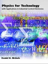 Physics for Technology: With Applications in Industrial Control Electronics