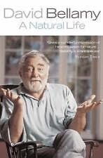 A NATURAL LIFE, DAVID BELLAMY, Used; Good Book