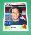 N°314 NENO PORTUGAL PANINI FOOTBALL UEFA EURO 96 EUROPE EUROPA 1996
