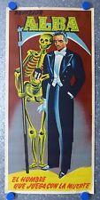 PROFESOR ALBA HOMBRE QUE JUEGA MUERTE, Vintage Spanish Poster c1950, Magic Magia