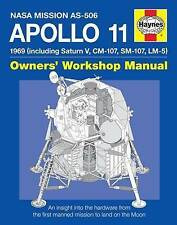 Apollo 11 Manual: An Insight into the Hardware from the First Manned Mission to Land on the Moon by Chris Riley, Phil Dolling (Hardback, 2009)