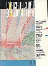 L'ARCHITECTURE D'AUJOURD'HUI n° 254 - Portzamparc - Anselmi - Foster...