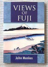 Views of Fuji by John Menkes / 2nd Pt. / 2008 / Small Dogma Publishing