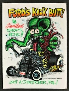 Ford's Kick Butt! STICKER Decal Big Daddy Ed Roth Rat Fink Official Original