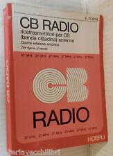 CB RADIO Ricetrasmettitori per CB banda cittadina antenne Enrico Costa Hoepli di