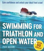 Swimming For Triathlon And Open Water: Gain Confidence... Paperback Book