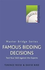 Famous Bidding Decisions : Test Your Skills Against the Experts