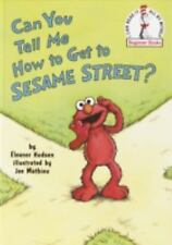Can You Tell Me How to Get to Sesame Street? by Jane E. Gerver and Eleanor...