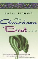 An American Brat by Bapsi Sidhwa (2006, Paperback)