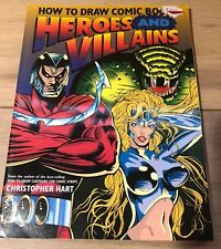 1995 How to Draw Comic Book Heroes and Villains   by Christopher Hart EUC