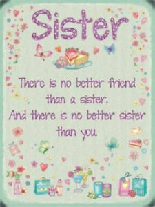 SISTER  Sentimental verse Message Metal Sign Wall Plaque Gift Present for HER