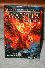 The Chronicles of Avantia: First Hero by Adam Blade Book 1 (2012, Hardcover)