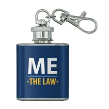 New listing Me Above the Law Stainless Steel 1oz Mini Flask Key Chain