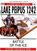 Lake Peipus 1242: Battle of the ice (Campaign) by Nicolle, Dr David Paperback