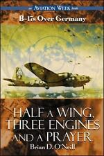 Half a Wing, Three Engines and a Prayer, Brian D. O'Neill, Acceptable Book